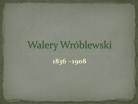 1836 –1908. Uczył się w Instytucie szlacheckim w Wilnie, a następnie w Instytucie Leśnym w Petersburgu. Wraz z innymi studentami nawiązywał stosunki.