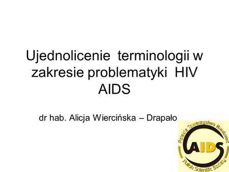 Ujednolicenie terminologii w zakresie problematyki HIV AIDS