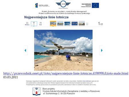Projekt Do kariery na skrzydłach – studiuj Aviation Management Projekt współfinansowany ze ś rodków Europejskiego Funduszu Społecznego. Biuro projektu: