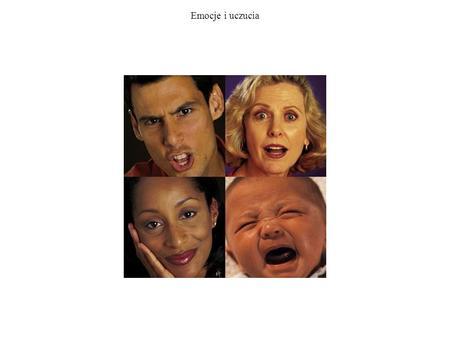 Emocje i uczucia. Emocje, uczucia, zachowanie Trzy rodzaje zachowań emocjonalnych. Zachowania emocjonalne (emotional action), takie jak: polowanie, jedzenie,