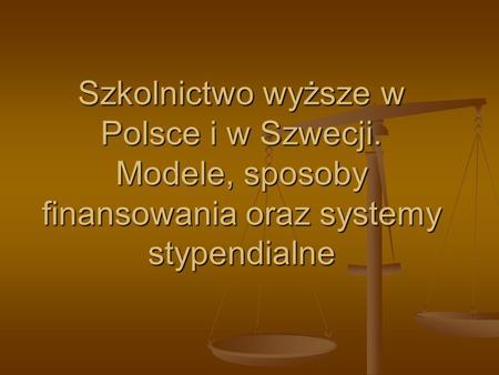 Szkolnictwo wyższe w Polsce i w Szwecji