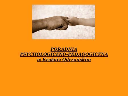 PORADNIA PSYCHOLOGICZNO-PEDAGOGICZNA w Krośnie Odrzańskim.