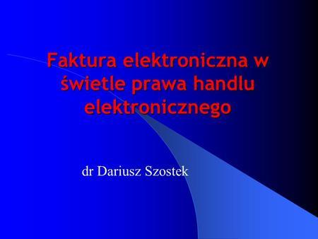 Faktura elektroniczna w świetle prawa handlu elektronicznego