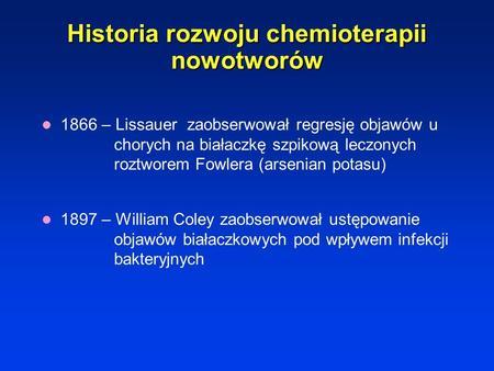 Podstawy chemioterapii nowotworów Maria Litwiniuk.