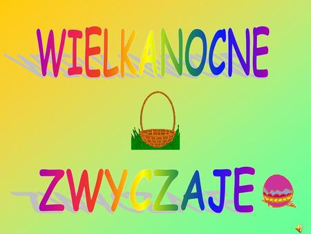 Hanna Szymanderska,,Polskie tradycje świąteczne Warszawa 2003. Opracowała: Karolina Sawicka kl. V b.