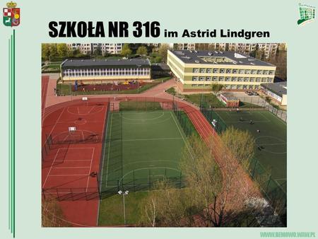 SZKOŁA NR 316 im Astrid Lindgren. OPIEKA I BEZPIECZEŃSTWO Świetlica szkolna czynna jest w godz. 7.00-18.00 Zapewnia opiekę dzieciom przed i po lekcjach.