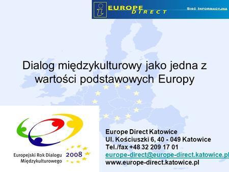 Dialog międzykulturowy jako jedna z wartości podstawowych Europy