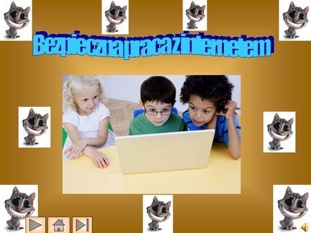 Zagrożenia w sieci Sposoby walki z zagrożenia mi Czym jest Internet?
