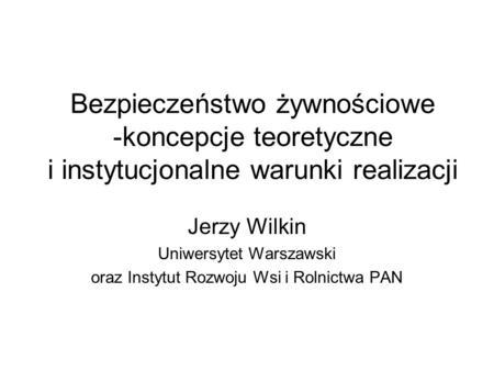 Jerzy Wilkin Uniwersytet Warszawski