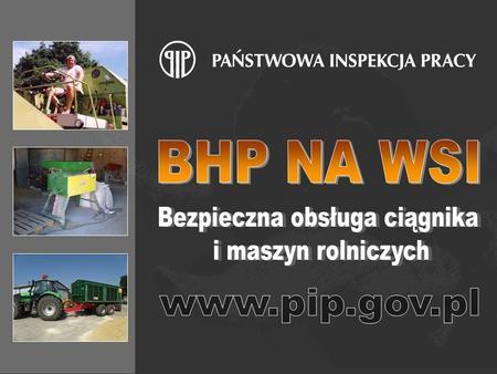 2 W 2011 roku na terenie całego kraju rolnicy zgłosili 25 772 wypadki przy pracy w gospodarstwie rolnym. W 16 574 przypadkach poszkodowani doznali trwałego.