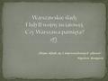 """""""Wojna składa się z nieprzewidzianych zdarzeń"""". Napoleon Bonaparte."""
