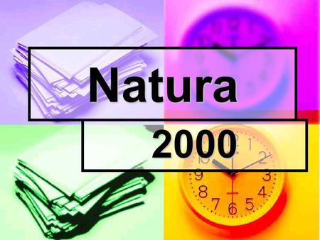 Natura 2000. Natura 2000 – program utworzenia w krajach Unii Europejskiej wspólnego systemu (sieci) obszarów objętych ochroną przyrody. Podstawą dla tego.