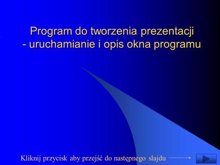 Program do tworzenia prezentacji - uruchamianie i opis okna programu