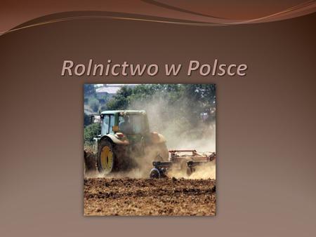 Rolnictwo w Polsce.
