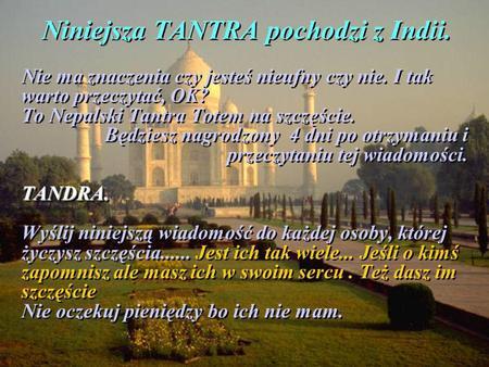 Niniejsza TANTRA pochodzi z Indii.